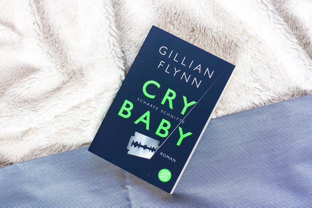Buchrezension: Cry Baby –  Scharfe Schnitte von Gillian Flynn