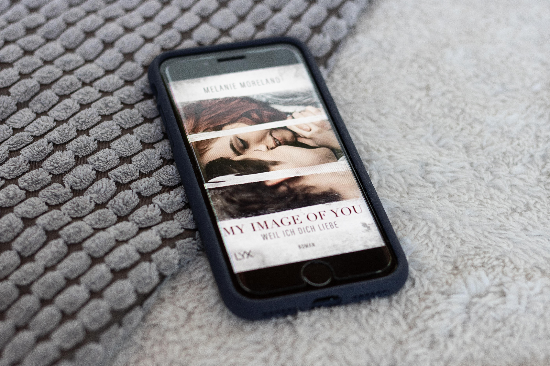 Buchrezension: My Image of you – Weil ich dich liebe von Melanie Moreland