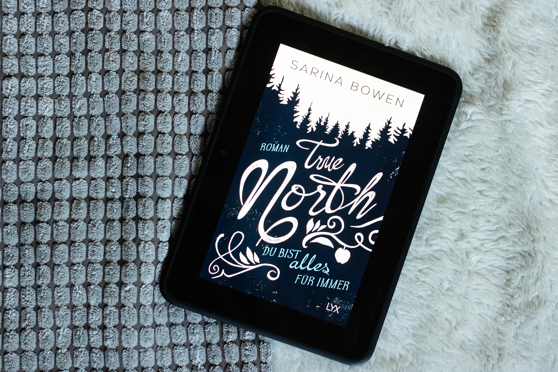 True North – Für immer wir | Sarina Bowen