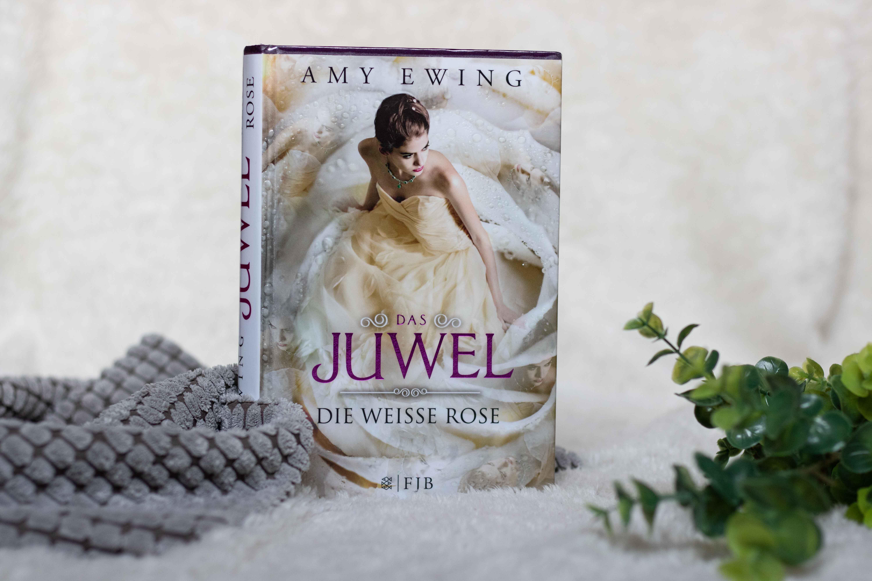 Das Juwel – Die weiße Rose | Amy Ewing