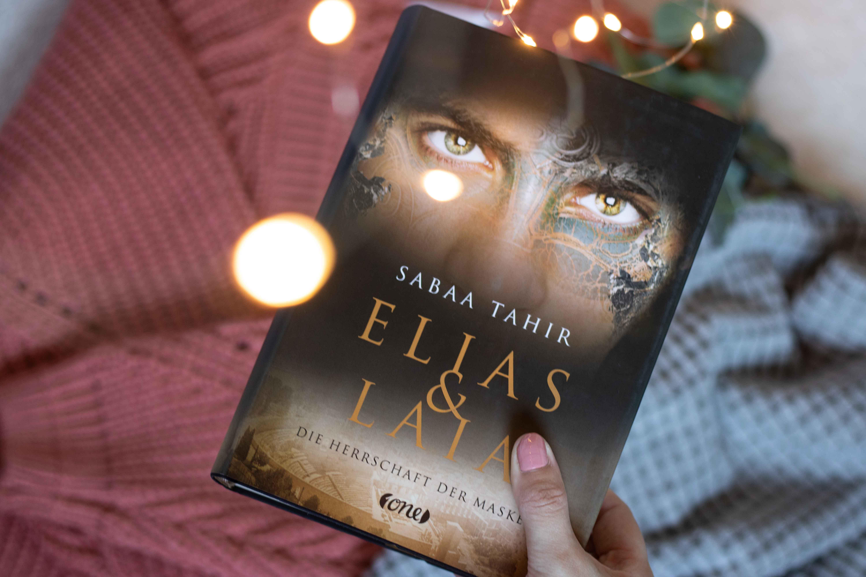 Elias und Laia – Herrschaft der Masken | Sabaa Tahir