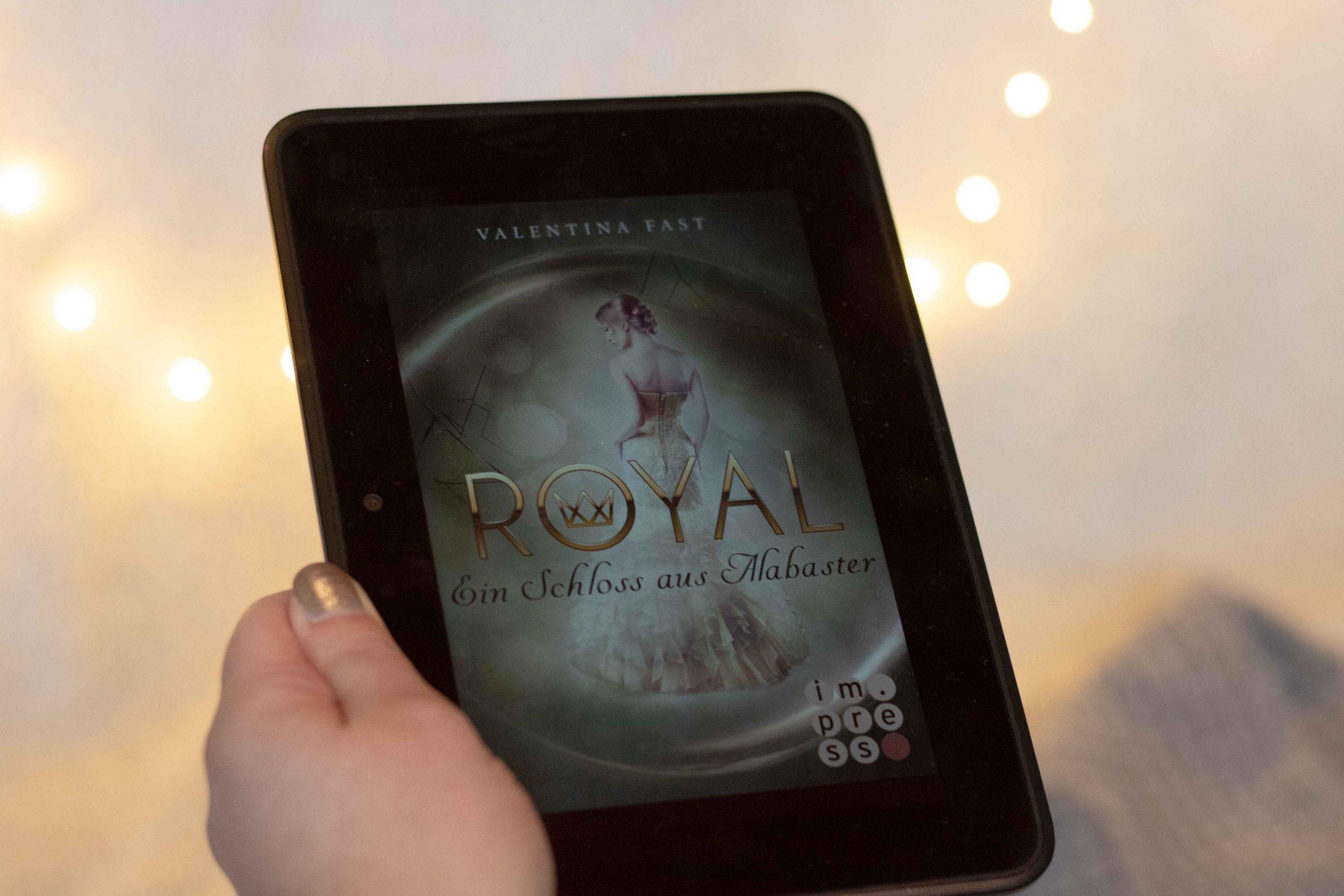 Royal – Ein Schloss aus Alabaster | Valentina Fast