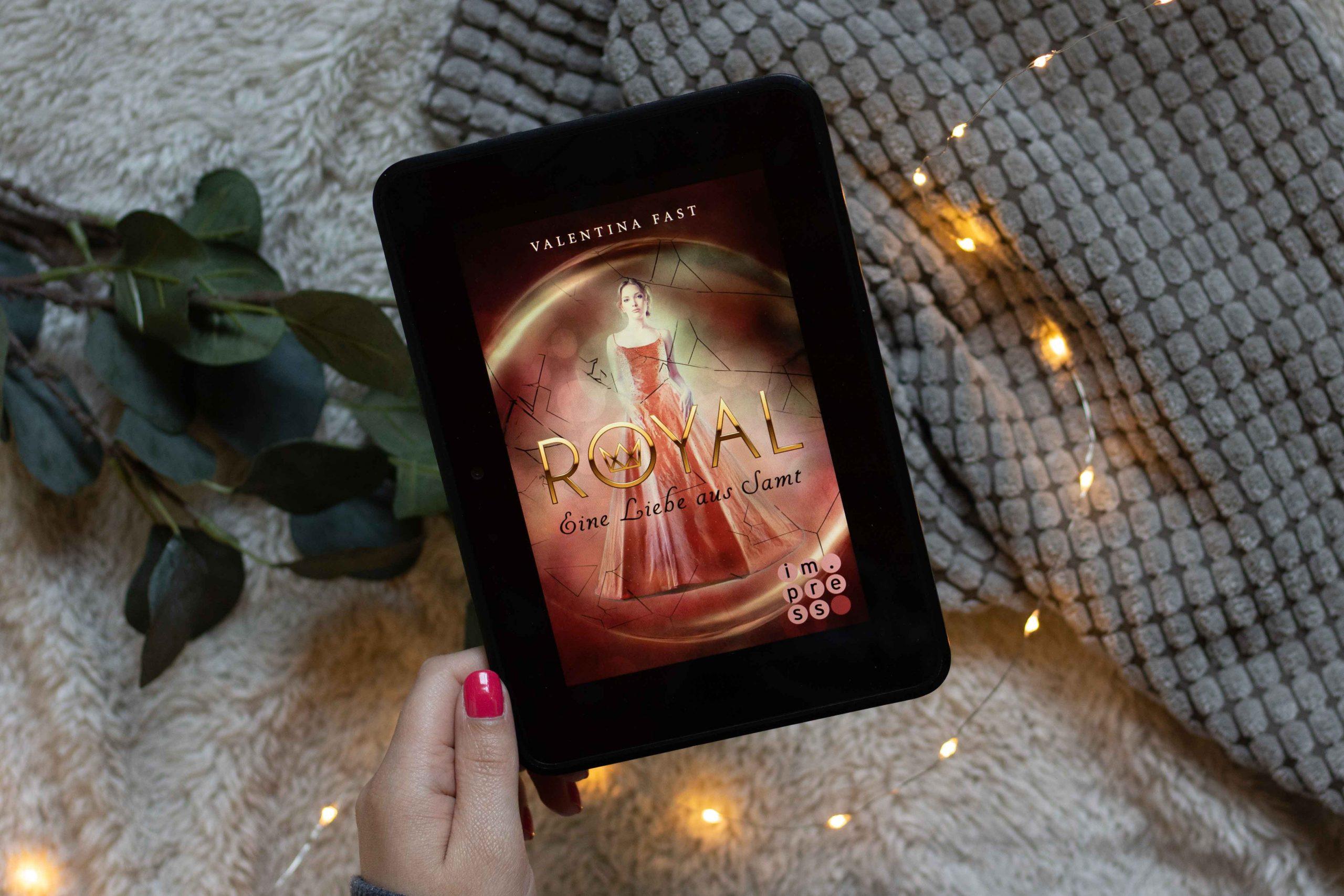 Royal – Eine Liebe aus Samt | Valentina Fast