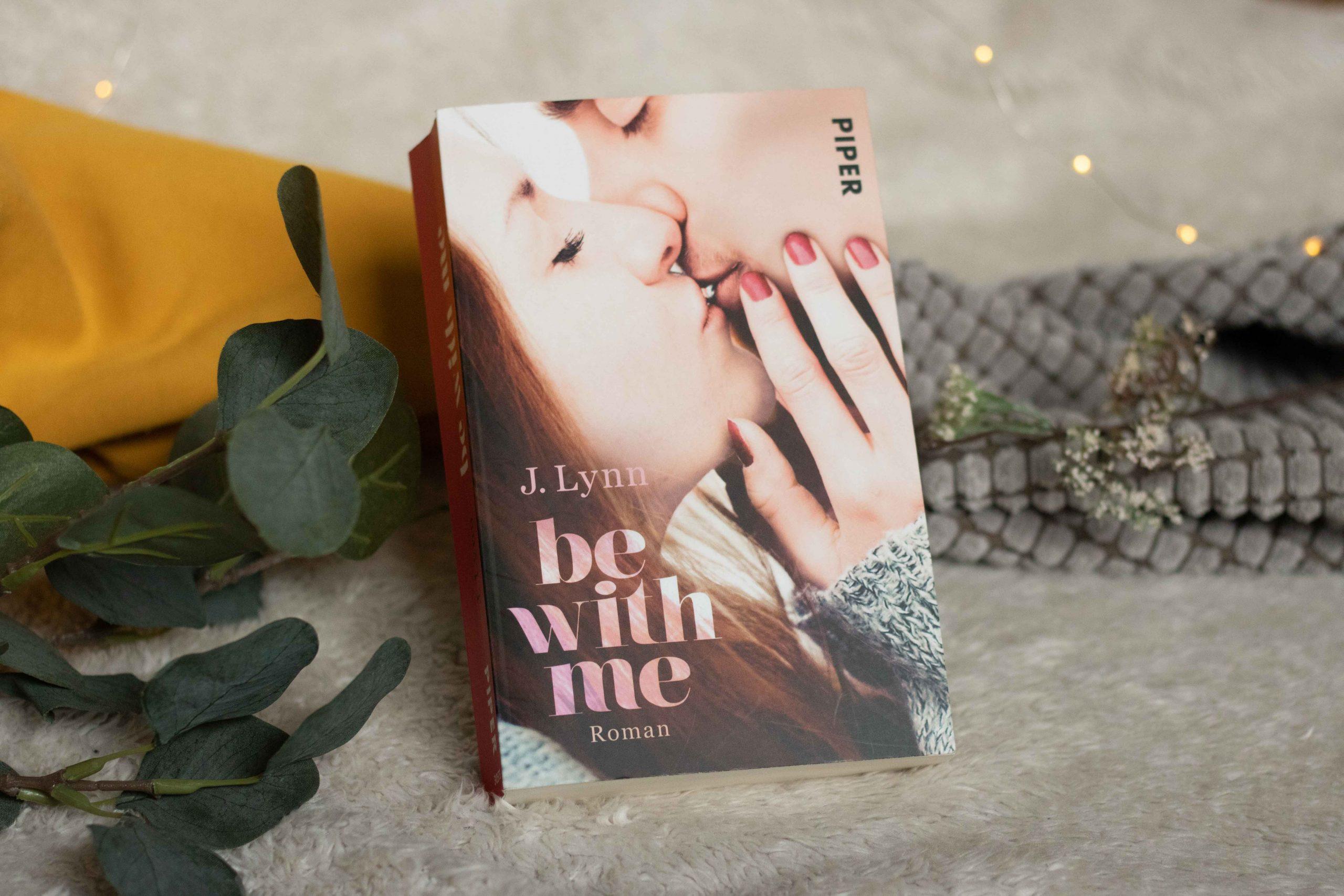 Be with me | J. Lynn