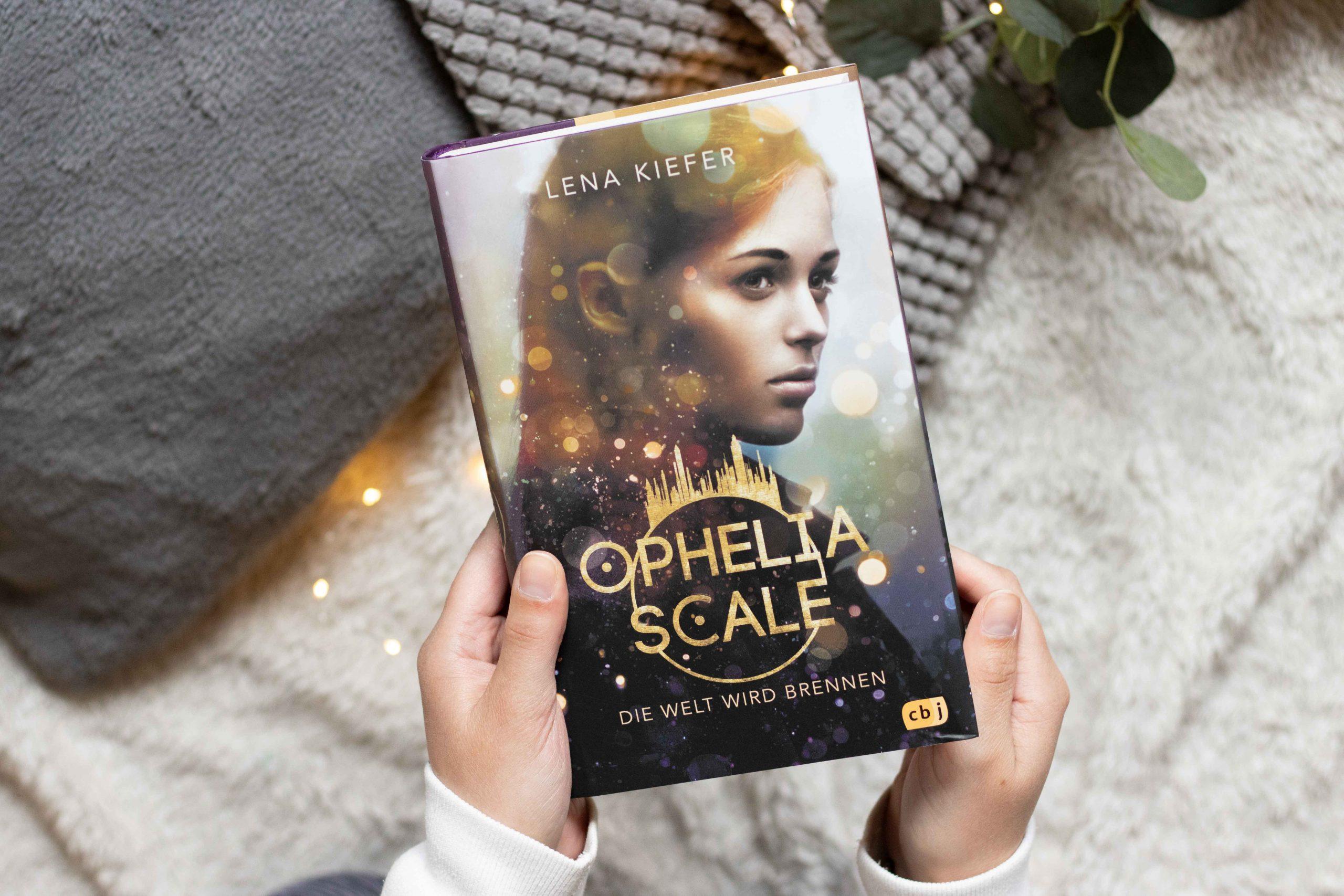 Ophelia Scale – Die Welt wird brennen | Lena Kiefer