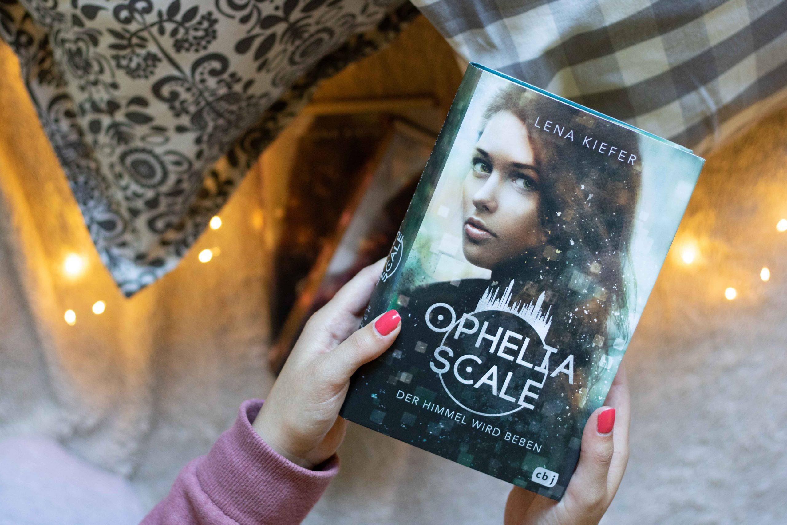 Ophelia Scale – Der Himmel wird beben | Lena Kiefer