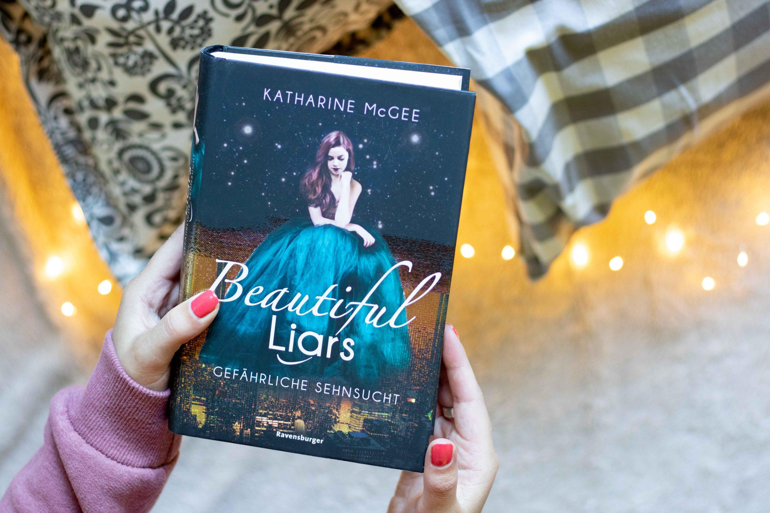 Beautiful Liars – Gefährliche Sehnsucht | Katharine McGee