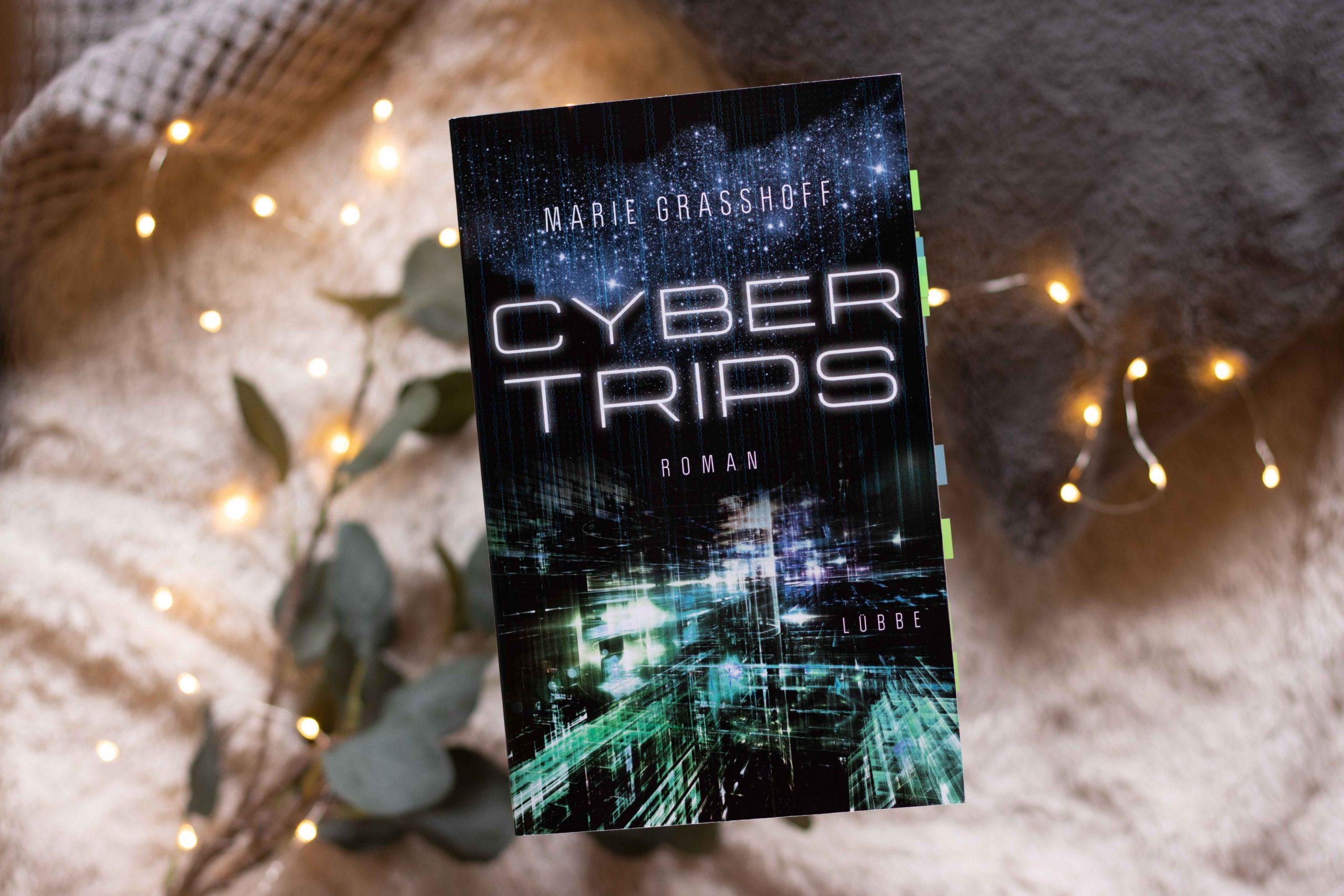 Cyber Trips | Marie Graßhoff