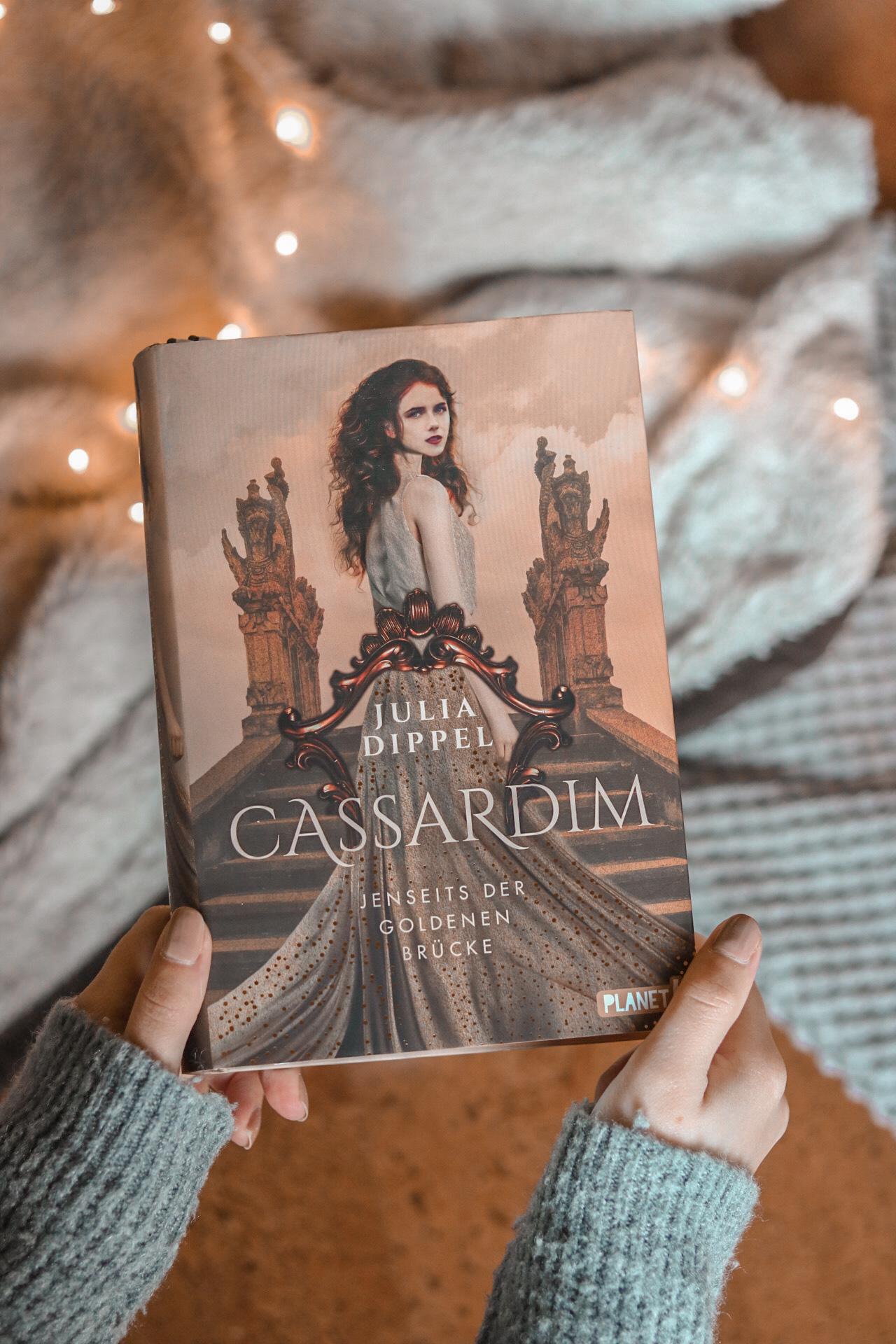 Jenseits der Goldenen Brücke – Cassardim #1   Julia Dippel