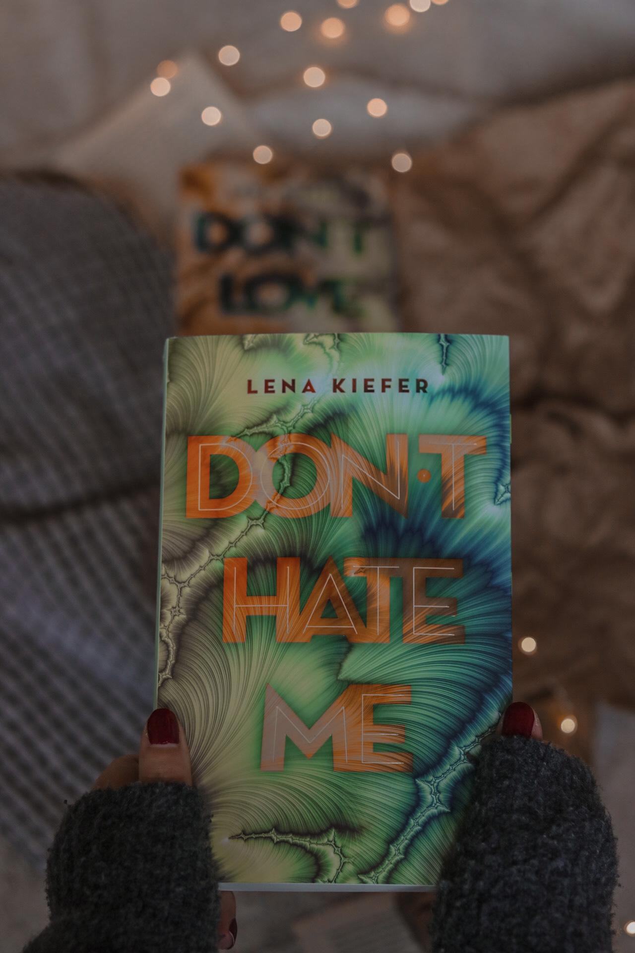 Don't hate me – Don't Reihe #2 | Lena Kiefer
