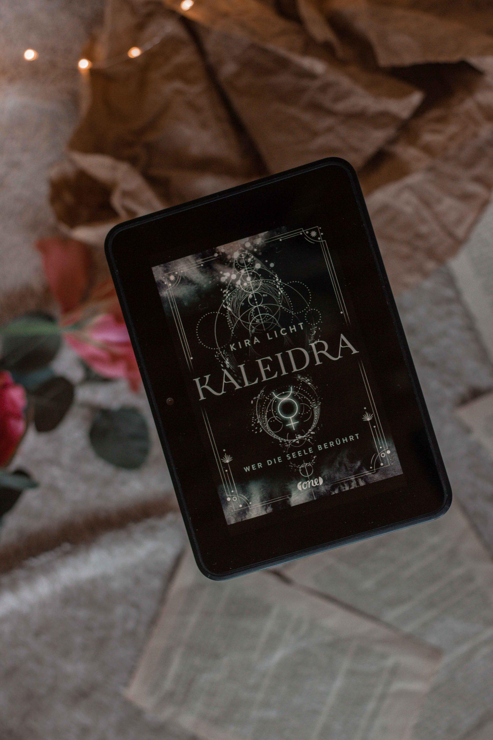 Wer die Seele berührt – Kaleidra #2   Kira Licht
