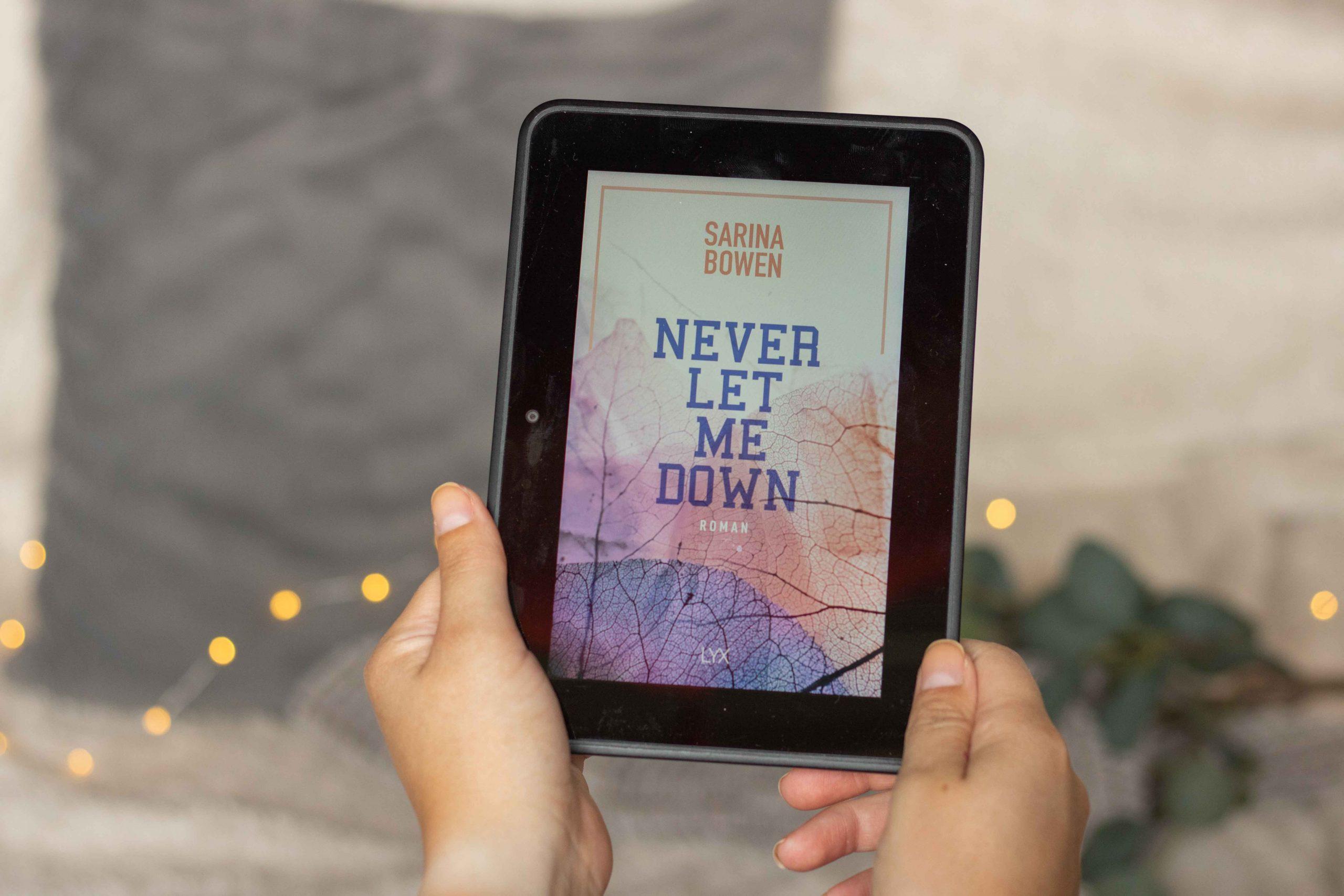 Never let me down | Sarina Bowen