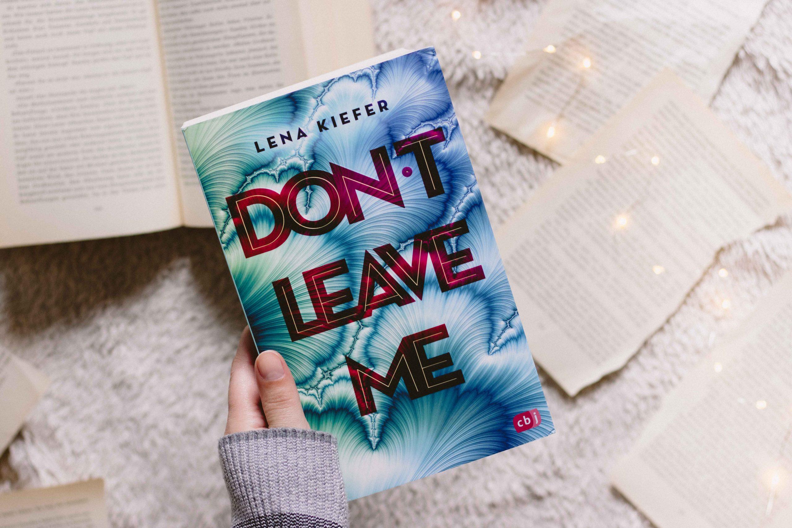 Don't leave me – Don't Reihe #3 | Lena Kiefer