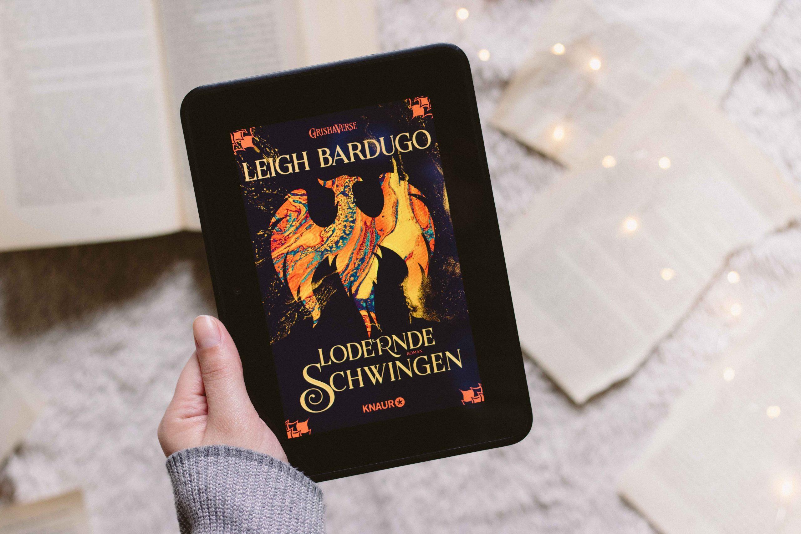 Lodernde Schwingen – Grishaverse #3 | Leigh Bardugo