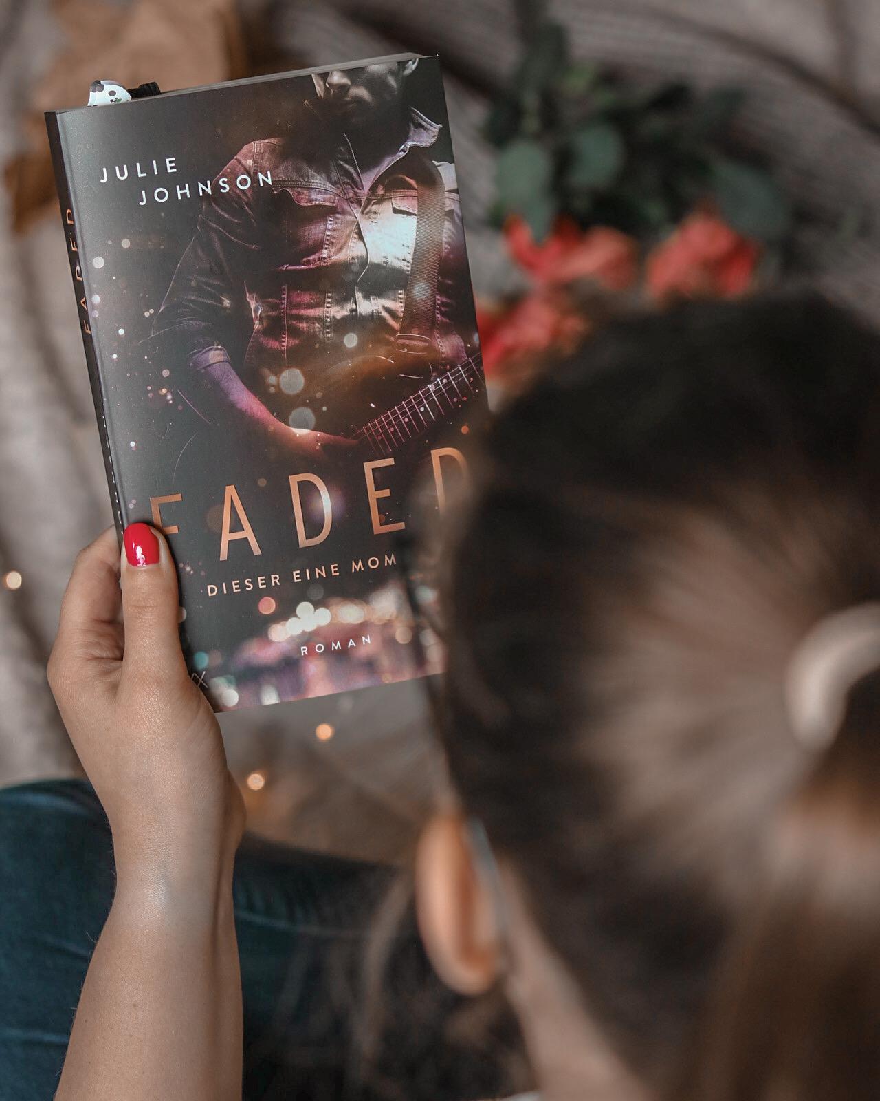 Faded – Dieser eine Moment | Julie Johnson