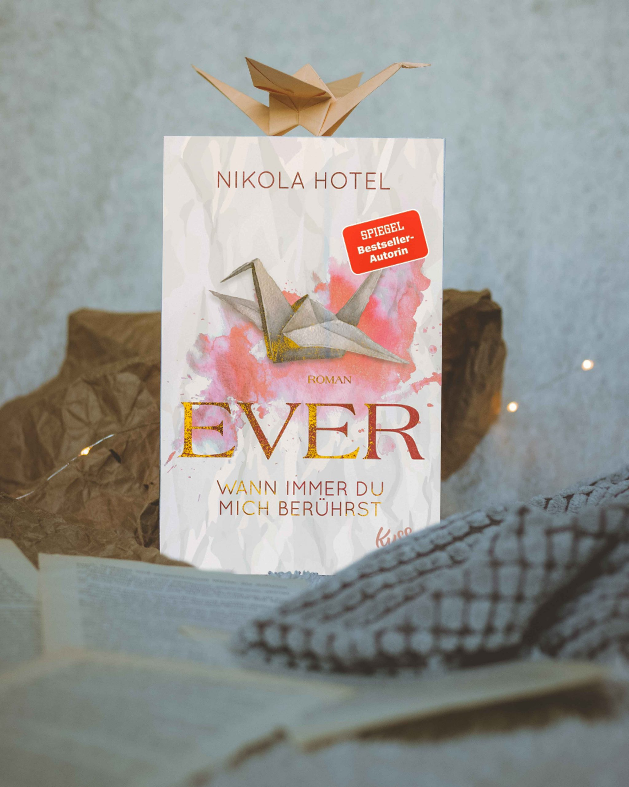 Ever – Wann immer du mich berührst | Nikola Hotel
